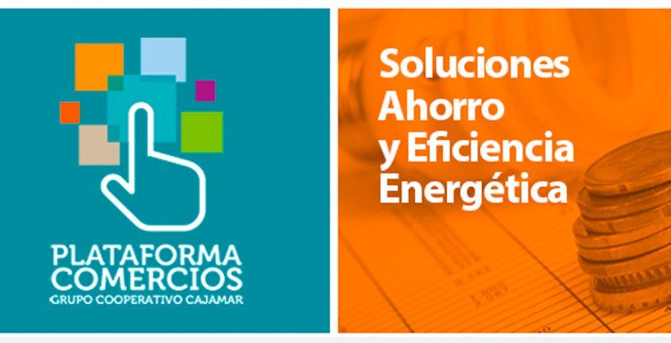 Ahorra con energía para tu comercio
