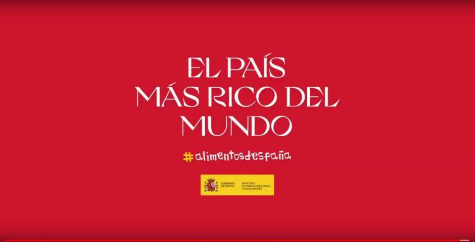 """""""El país más rico del mundo"""", gran campaña de promoción de los alimentos de España"""
